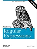img - for Mastering Regular Expressions, Second Edition 2nd edition by Friedl, Jeffrey E. F. (2002) Paperback book / textbook / text book