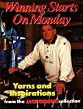 img - for Winning Starts on Monday: Yarns and Inspirations from the Jack Gibson Collection book / textbook / text book
