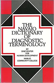 Navajo Dictionary on Diagnostic TerminologyNavajo Dictionary