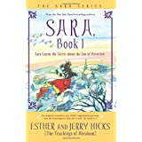 Sara, Book 1: Sara Learns the Secret about the Law of Attraction ~ Jerry Hicks