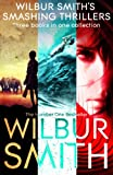 img - for Wilbur Smith's Smashing Thrillers: Hungry as the Sea, Wild Justice and Elephant Song book / textbook / text book
