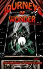 Journeys of Wonder, Volume 1: An Anthology of Genre Fiction