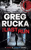 The Last Run (Queen & Country Novels)