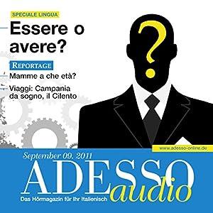 ADESSO Audio - Verbi ausiliari: Essere o avere. 9/2011 Hörbuch