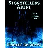 Storytellers: Adept (Storytellers Saga)