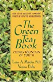 img - for The Green Tea Book China's Fountain of Youth book / textbook / text book