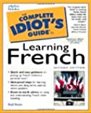 The Complete Idiot's Guide to Learning French (2nd Edition) (002863229X) by Stein, Gail
