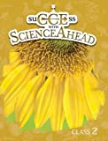 Success with Science Ahead Book 2