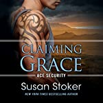 Claiming Grace | Susan Stoker