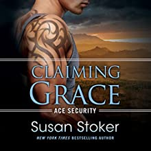 Claiming Grace Audiobook by Susan Stoker Narrated by Erin Bennett