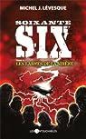 Soixante-six, tome 3 : Les larmes de la sirène