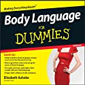 Body Language for Dummies (       UNABRIDGED) by Elizabeth Kuhnke Narrated by Kate Harper