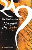 echange, troc Ysé Tardan-Masquelier - L'esprit du yoga