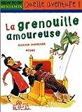 echange, troc Didier Dufresne - La Grenouille amoureuse