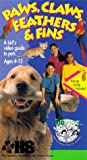 Paws, Claws, Feathers & Fins [VHS]