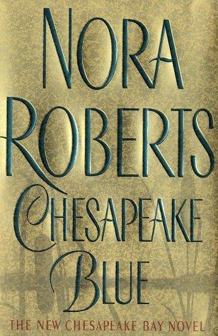 Chesapeake Blue (Quinn Brothers), NORA ROBERTS