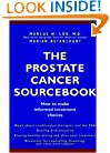 The Prostate Cancer Sourcebook: How to Make Informed Treatment Choices