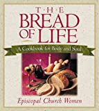 Bread of Life (0819217832) by Episcopal Church Women
