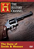 Tales of the Gun - The Guns of Smith & Wesson (History Channel)
