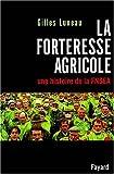 echange, troc Gilles Luneau - La forteresse agricole - une histoire de la FNSEA