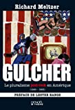 Gulcher (French Edition) (2207254194) by Richard Meltzer