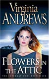 Virginia Andrews Flowers in the Attic (Dollanganger Family 1)