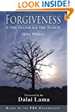Forgiveness: A Time to Love & A Time to Hate