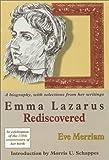 Emma Lazarus Rediscovered