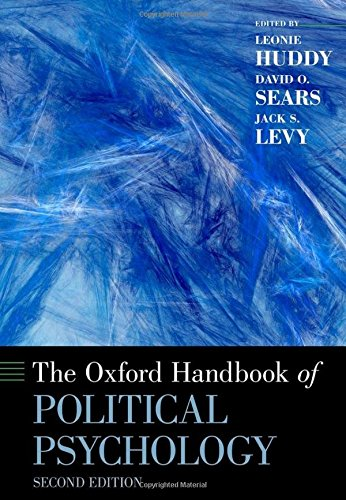 The Oxford Handbook of Political Psychology (Oxford Handbooks)