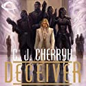 Deceiver: Foreigner Sequence 4, Book 2 (       UNABRIDGED) by C. J. Cherryh Narrated by Daniel Thomas May