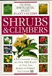 Shrubs and Climbers (Royal Horticultu...
