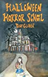 img - for Halloween Horror School book / textbook / text book