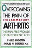 Overcoming the Pain of Inflammatory Arthritis (0895298104) by Eisenstein, Phyllis