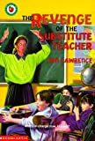 img - for The Revenge of the Substitute Teacher book / textbook / text book