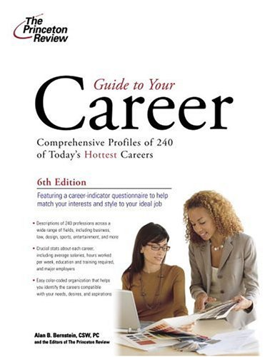 Guide to Your Career, 6th Edition (Career Guides)