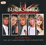 Bucks Fizz Up Until Now..the 30th