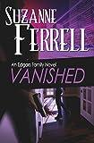 VANISHED, A Romantic Suspense Novel