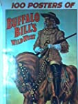 100 posters of Buffalo Bill's Wild We...