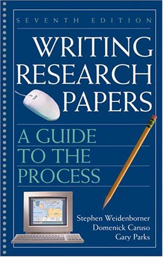 Writing Research Papers: A Guide to the Process (7th...