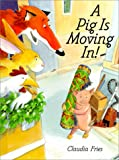 img - for A Pig Is Moving in book / textbook / text book