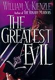 The Greatest Evil (Father Koesler Mystery) (0836252063) by Kienzle, William X.