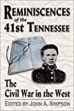 img - for Reminiscences of the 41st Tennessee: The Civil War in the West book / textbook / text book