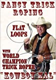 Production Associates Inc Fancy Trick Roping: With Kowboy Kal