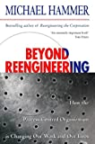 Beyond Reengineering: How the Process-centred Organization Is Changing Our Wo... (000638711X) by Michael Hammer