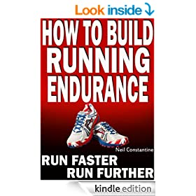 How to Build Running Endurance - Run Faster, Run Further