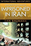 Imprisoned in Iran (International Adventure)