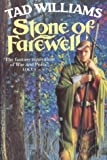 Stone Of Farewell: Memory, Sorrow and Thorn Series: Book Two (Memory, Sorrow & Thorn) Tad Williams