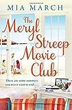 Mia March The Meryl Streep Movie Club