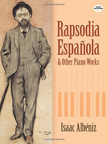 Rapsodia Espanola and Other Piano Works (Dover Music for Piano)