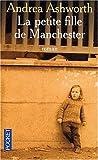 echange, troc Andrea Ashworth - La Petite Fille de Manchester